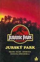 Jurský park - Přepis filmu století Stevena Spielberga