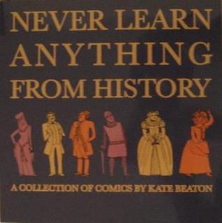 Never Learn Anything From History