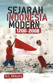 Sejarah Indonesia Modern 1200-2008 by M.C. Ricklefs