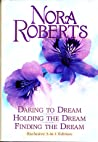 Daring to Dream / Holding the Dream / Finding the Dream (Dream trilogy #1-3)