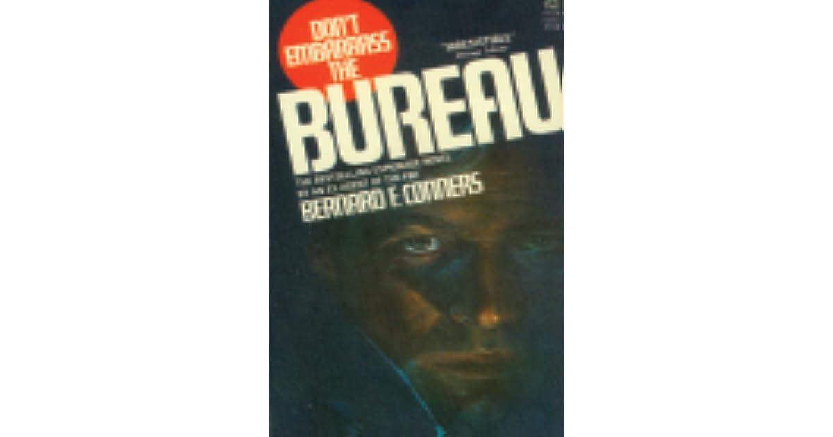 Dont Embarrass The Bureau By Bernard F Conners
