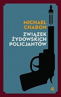Związek żydowskich policjantów by Michael Chabon