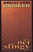 Oči sfingy : nové pohledy na prastarou zemi na Nilu
