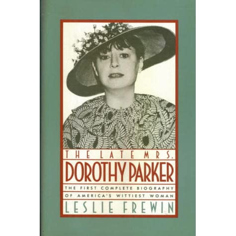 dorothy essay parkers Below you'll find a dorothy parker books list, including published and even unpublished works this dorothy parker bibliography includes all books by dorothy parker, including collections, editorial contributions, and more.