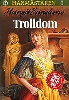 Trolldom (Häxmästaren, #1)