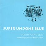 Super Undone Blue