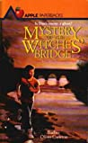 Mystery of the Witches' Bridge