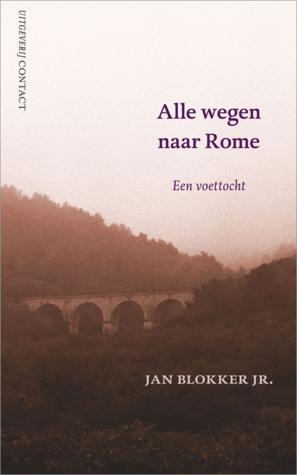 Alle wegen naar Rome by Jan Blokker Jr.
