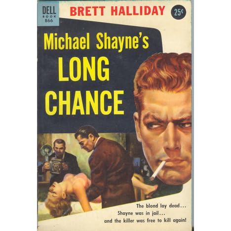 Michael shaynes long chance by brett halliday fandeluxe Document