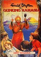 Gunung Rahasia (Empat Serangkai, buku 3)