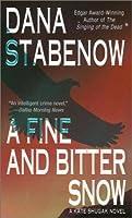 A Fine And Bitter Snow (Kate Shugak, #12)