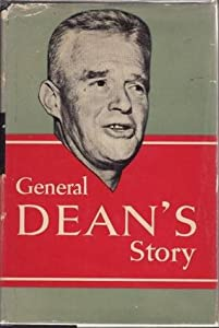 General Dean's Story