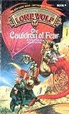 The Cauldron of Fear (Lone Wolf, #9)