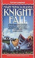 Knight Fall (Peter Brichter, #2)