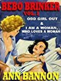 Bebo Brinker Vol. I: Odd Girl Out & I Am A Woman, Who Loves A Woman