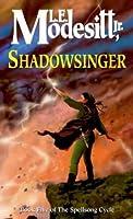 Shadowsinger (Spellsong Cycle, #5)