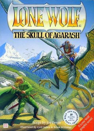 The Skull Of Agarash (Lone Wolf Graphic Novels)
