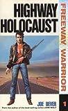 Highway Holocaust (Freeway Warrior, #1)