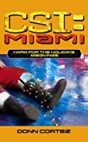 Misgivings (CSI: Miami, Book 5) (Harm for the Holidays, Part I)