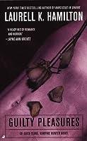 Guilty Pleasures (Anita Blake, Vampire Hunter #1)