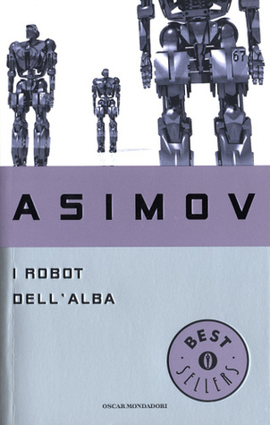 The Robots of Dawn (Robot #3) by Isaac Asimov