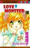 Love Monster, Vol. 6 (Love Monster, #6)