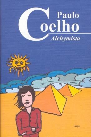 Alchymista by Paulo Coelho