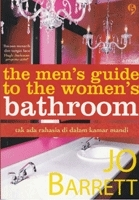 the men's guide to the women's bathroom - tak ada rahasia di dalam kamar mandi