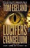 Lucifers evangelium (Bjørn Belto, #3)