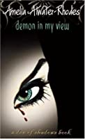 Demon in My View (Den of Shadows, #2)