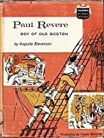 Paul Revere: Boy of Old Boston