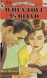 When Love is Blind (Warrender Saga, #3)
