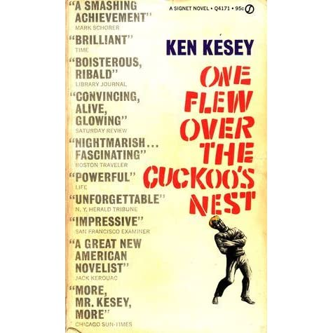 the role of ken kesey in his novel one flew over the cuckoos nest One flew over the cuckoo's nest , american dramatic film, released in 1975, that was based on the 1962 novel of the same name by ken kesey the movie, directed by miloš forman and starring jack nicholson, was the first film since it happened one night (1934) to win the.