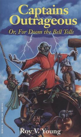 Captains Outrageous: For Doom the Bell Tolls