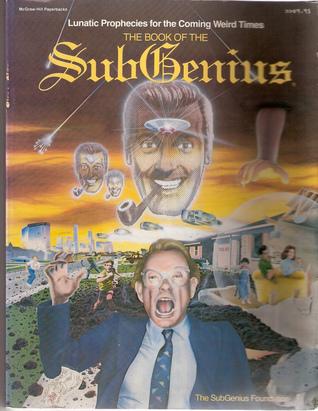 The Book of the Subgenius by The SubGenius Foundation