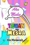 Aku Mahu Teman tapi Mesra
