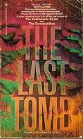 The Last Tomb