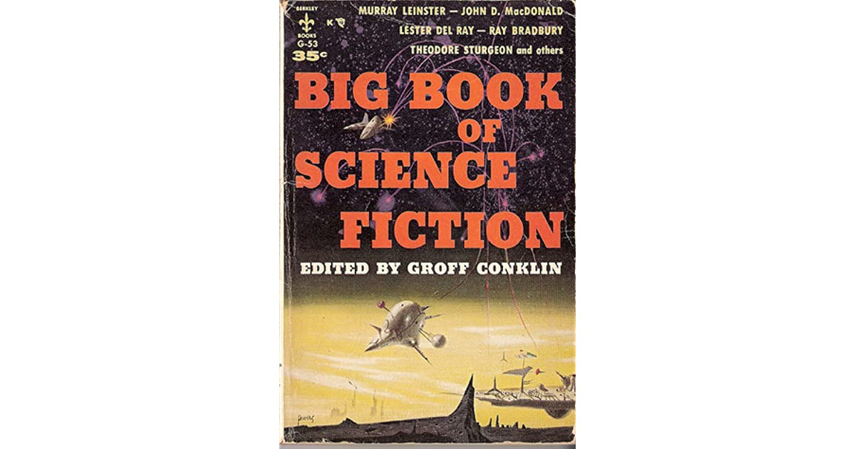 Big book of science fiction by groff conklin fandeluxe Image collections