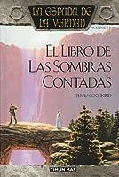 El libro de las sombras contadas (La espada de la verdad, #1)