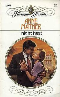 Night Heat (Harlequin Presents, No 1003)