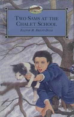Two Sams at the Chalet School by Elinor M. Brent-Dyer