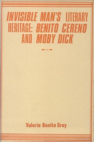 Invisible Man's Literary Heritage: Benito Cereno and Moby Dick