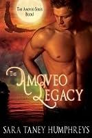 The Amoveo Legacy (The Amoveo Legend #1)