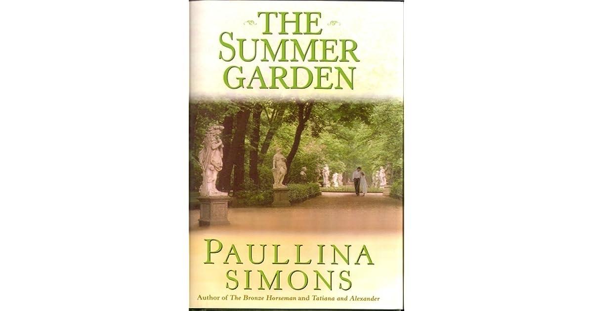 The Summer Garden (The Bronze Horseman, #3) by Paullina Simons