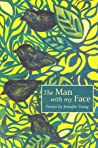 The Man with My Face: Poems