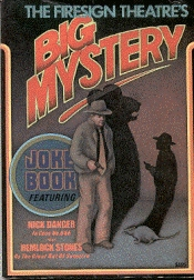 The Firesign Theatre's Big mystery joke book
