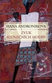 Zvuk slunečních hodin by Hana Andronikova