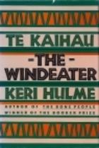 Te Kaihau: The Windeater