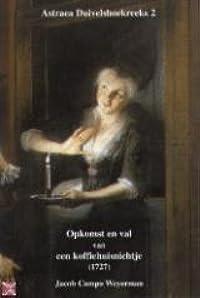 Opkomst en val van een koffiehuisnichtje (1727)