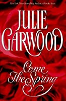 Come the Spring (Rose #5)
